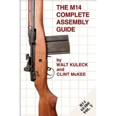 Fulton Armory, The M14 Comple..